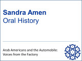 Audio of Sandra Amen Oral History  (To listen to interview and read transcript simultaneously, click on the right-facing play arrow and then click on the Text tab for a formatted transcript of the interview.)